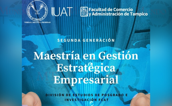 Ofrece la UAT Maestría en Gestión Estratégica Empresarial