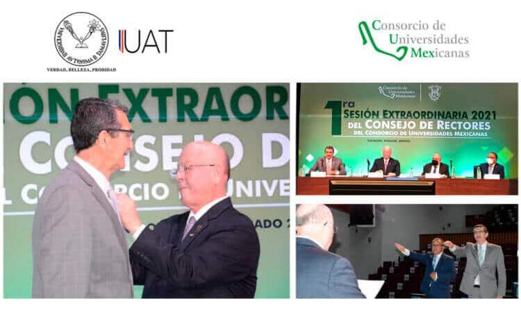 Asume Rector de la UAT presidencia del Consorcio de Universidades Mexicanas